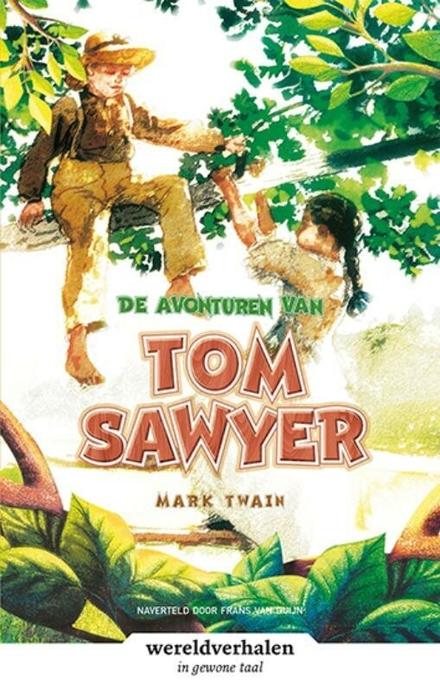 De avonturen van Tom Sawyer : in makkelijke taal