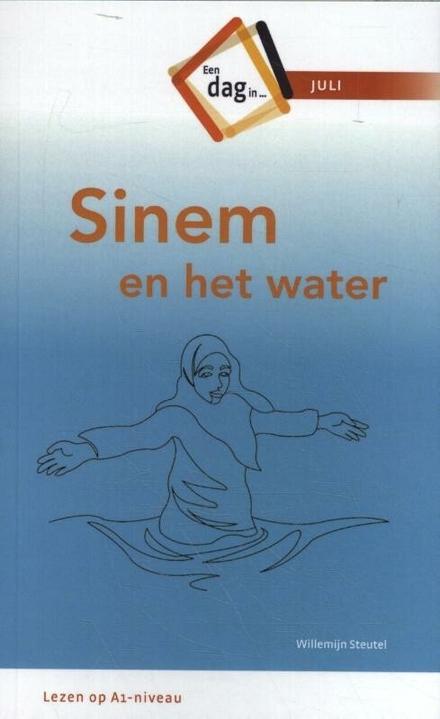 Sinem en het water : een dag in juli