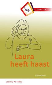 Laura heeft haast : een dag in augustus
