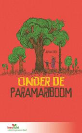 Onder de Paramariboom