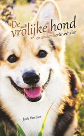 De vrolijke hond : en andere korte verhalen : in makkelijke taal