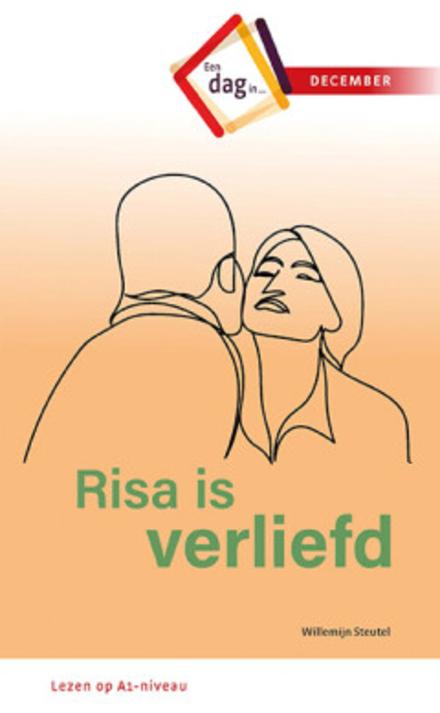 Risa is verliefd : een dag in december