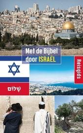 Met de Bijbel door Israël : reisgids