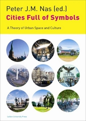 Cities full of symbols : a theory of urban space and culture