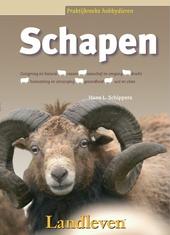 Schapen : oorsprong en historie, gedrag, rassen, voortplanting, huisvesting en verzorging, wol, gezondheid