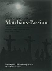 Matthäus-Passion : Johann Sebastian Bach