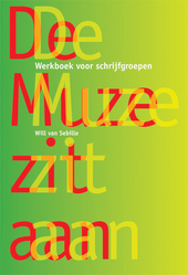 De muze zit aan : werkboek voor schrijfgroepen