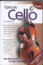 Tipboek cello : de complete gids