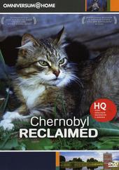 Chernobyl reclaimed