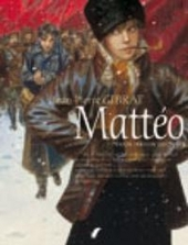 Mattéo : tweede periode 1917-1918