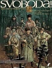 Van Praag naar Tcheliabinsk : Rusland 1914-1920 : denkbeeldig oorlogsdagboek van een soldaat uit het Tsjechische le...