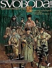 Jekatarinaburg, zomer 1918 : Rusland 1914-1920 : denkbeeldig oorlogsdagboek van een soldaat uit het Tsjechische leg...