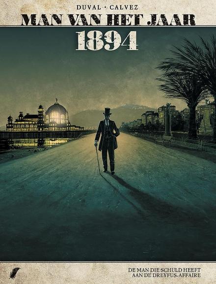 1894 : de man die schuld heeft aan de Dreyfus-affaire