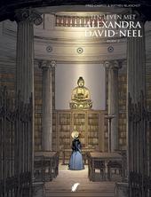 Een leven met Alexandra David-Néel. Boek 2