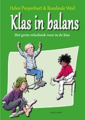 Klas in balans : het grote relaxboek voor het onderwijs