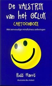 De valstrik van het geluk : cartoonboek