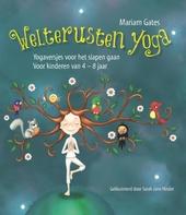 Welterusten yoga : yogaversjes voor het slapen gaan