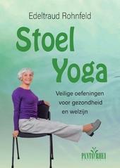 Stoelyoga : veilige oefeningen voor gezondheid en welzijn