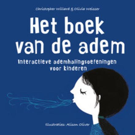 Het boek van de adem : interactieve ademhalingsoefeningen voor kinderen