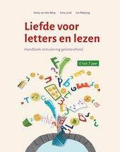 Liefde voor letters en lezen : handboek stimulering geletterdheid : 0 tot 7 jaar