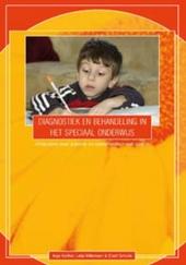 Diagnostiek en behandeling in het speciaal onderwijs : onderzoek naar autisme en samenwerken met ouders