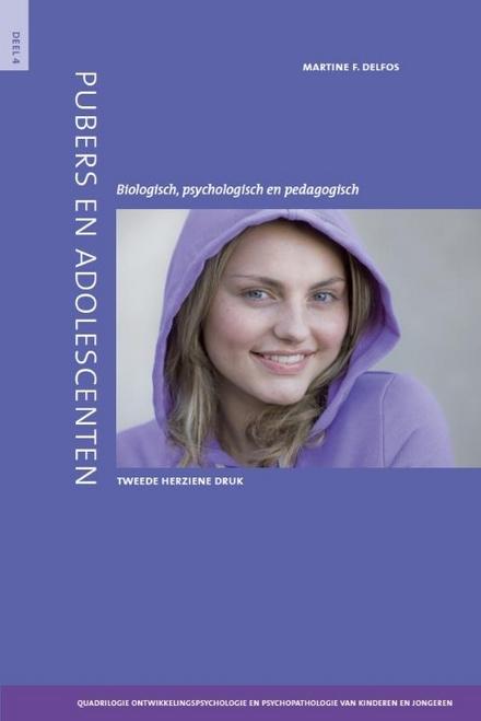 Pubers en adolescenten : biologisch, psychologisch en pedagogisch