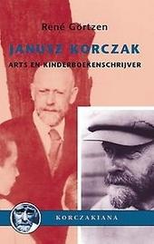 Janusz Korczak : arts en kinderboekenschrijver