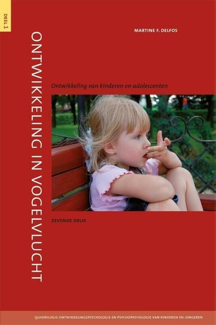Ontwikkeling in vogelvlucht : ontwikkeling van kinderen en adolescenten
