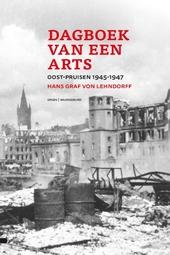 Dagboek van een arts : Oost-Pruisen 1945-1947