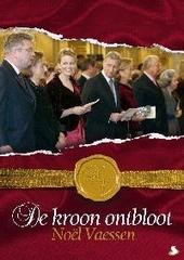 De kroon ontbloot : een koninklijke les over de Van België's