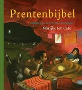 Prentenbijbel : verhalen uit het Nieuwe Testament