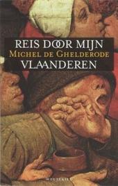 Reis door mijn Vlaanderen en andere verhalen