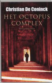 Het Octopuscomplex : misdaadroman