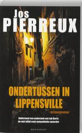 Ondertussen in Lippensville : andermaal een onderzoek van Luk Borré, de niet altijd even sympathieke Knokse speurd...