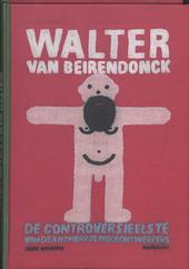 Walter Van Beirendonck : de controversieelste van de Antwerpse modeontwerpers