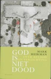 God is niet dood : over religie en verlichting