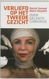Verliefd op het tweede gezicht : over gelaatschirurgie