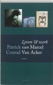 Leven en werk van Marcel Van Acker