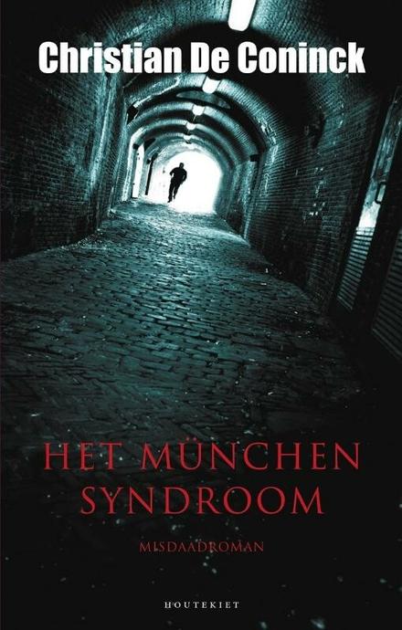 Het Münchensyndroom : misdaadroman