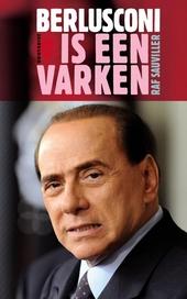 Berlusconi is een varken