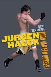 Jurgen Haeck : zoon van een bokser