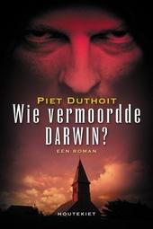 Wie vermoordde Darwin?