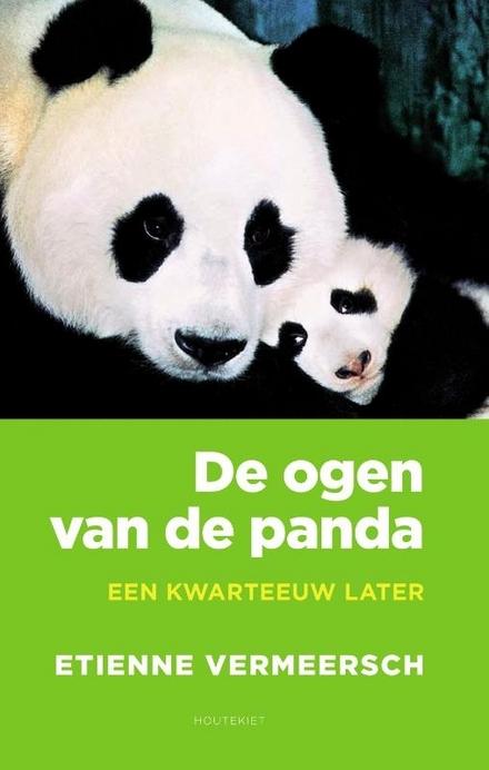 De ogen van de panda : een milieufilosofisch essay : een kwarteeuw later