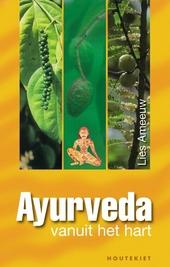 Ayurveda : vanuit het hart!