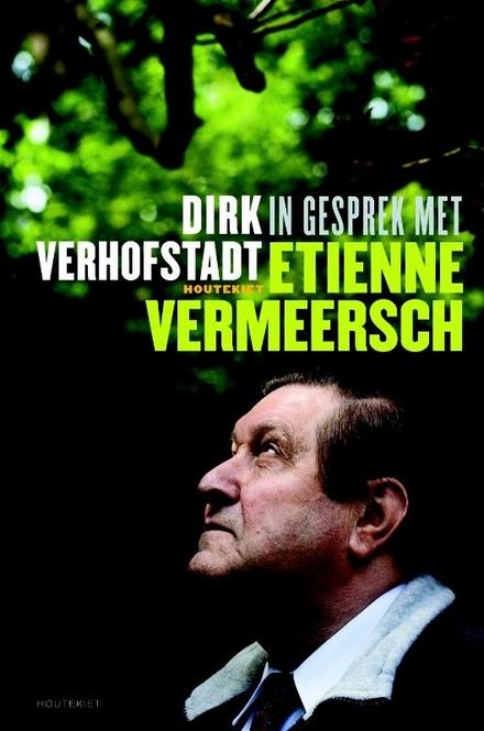 In gesprek met Etienne Vermeersch : een zoektocht naar waarheid