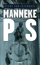 Manneke Pis : een biografietje