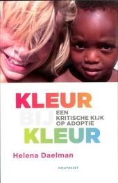 Kleur bij kleur : een kritische kijk op adoptie