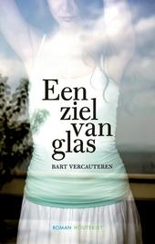 Een ziel van glas : roman