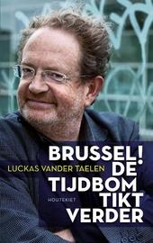 Brussel! : de tijdbom tikt verder