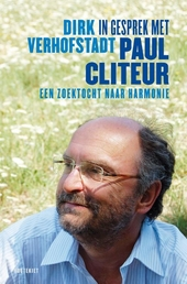In gesprek met Paul Cliteur : een zoektocht naar harmonie